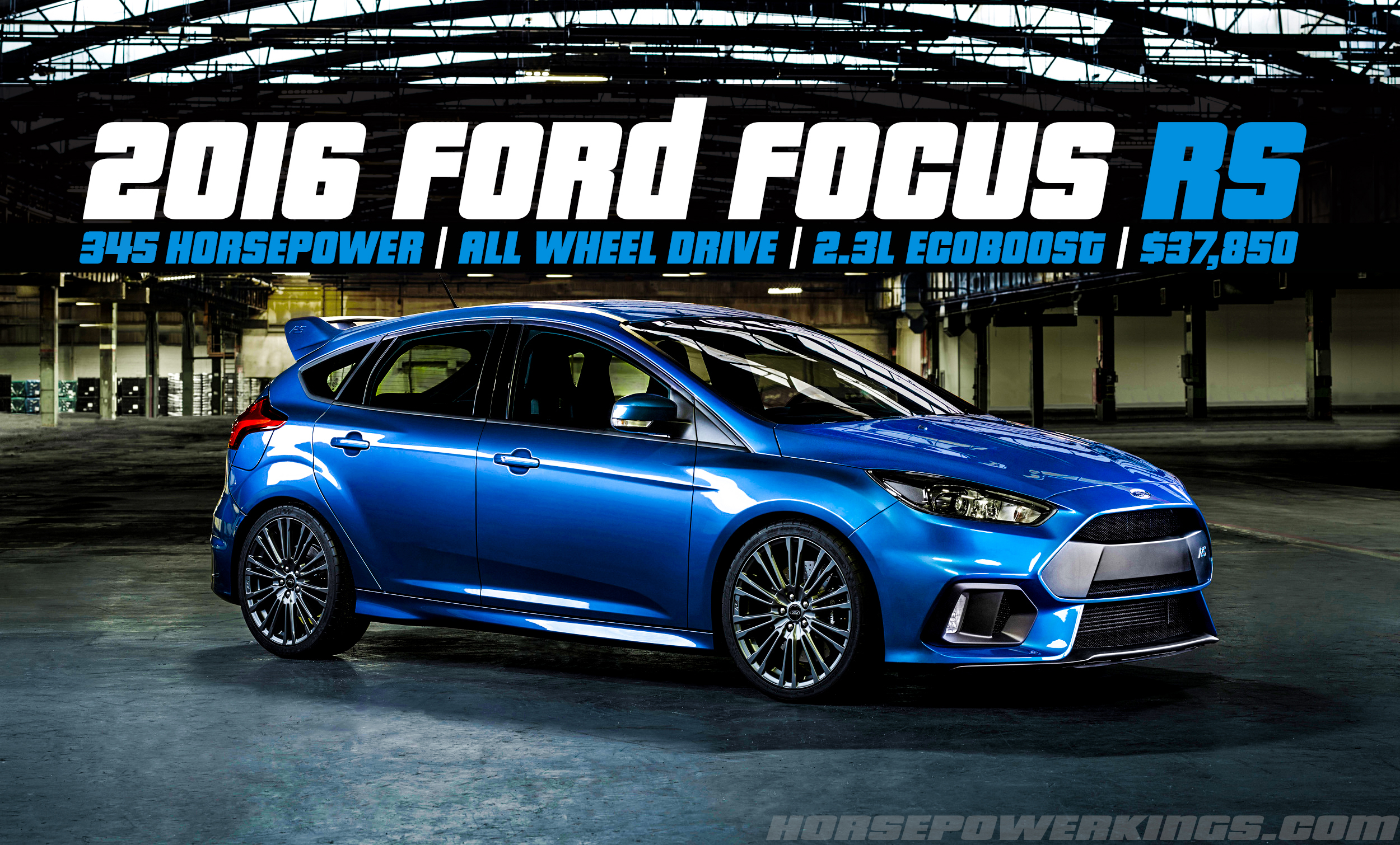Update 2016 ford focus rs revealed 350 hp 23l ecoboost and awd w update 2016 ford focus rs revealed 350 hp 23l ecoboost and awd w torque vectoring 37850 horsepowerkings fandeluxe Images